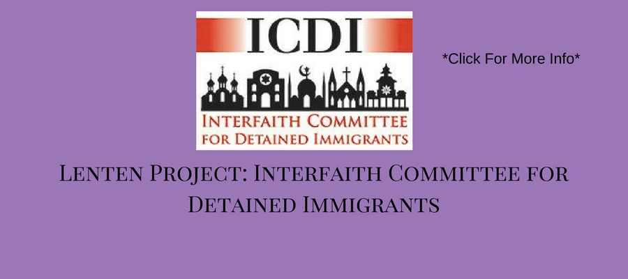 Lenten-Project-Interfaith-Committee-for-Detained-Immigrants
